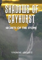 Shadows Of Cayhurst: Secrets Of The Stone